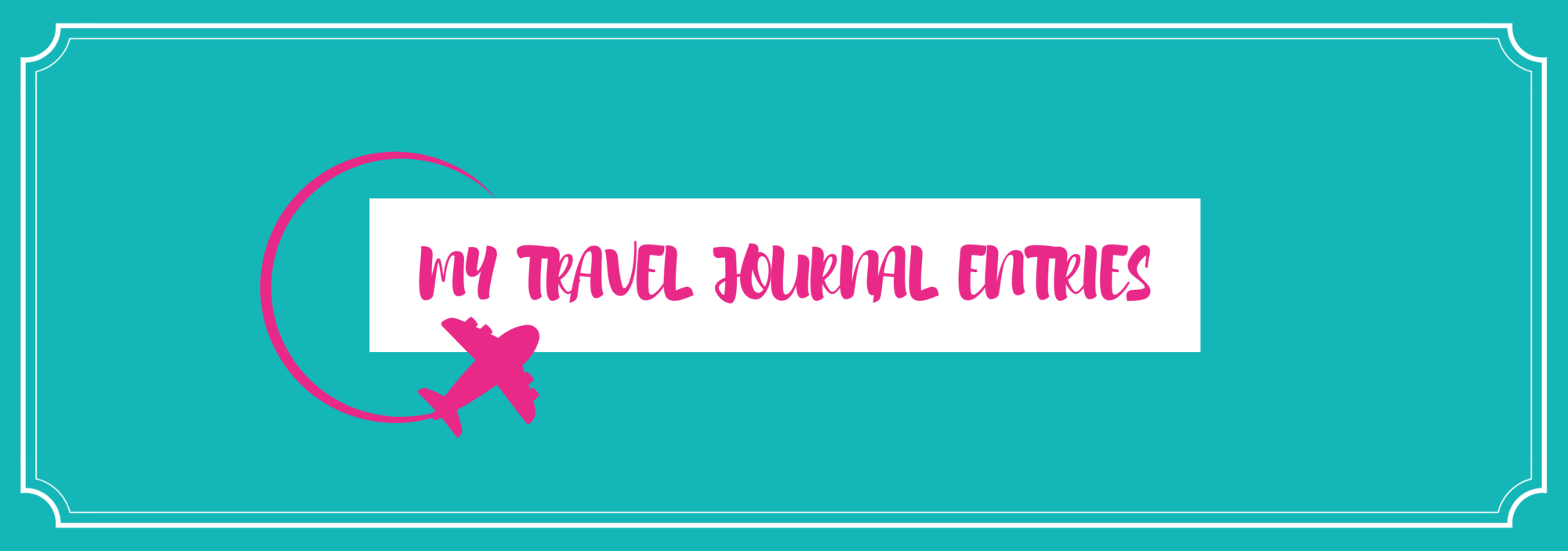 Travel Journal Entries banner